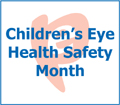 Children's Eye Health and Safety Month