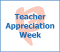 Teachers Appreciation Week